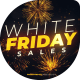 White Friday Sales Opener