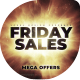 Friday Mega Sales Opener