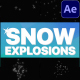 Snow Explosions | After Effects