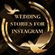 Wedding Stories Instograms