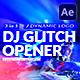 Dj Glitch - Dynamic Logo Opener
