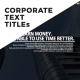 Corporate Text Titles