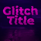 Glitch Transform Intro Title