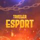 eSports Trailer