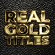 Real Gold Titles