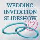 Wedding Invitation Slideshow