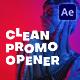 Clean Promo Opener