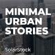 Minimal Urban Stories