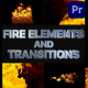 VFX Fire Elements And Transitions   Premiere Pro MOGRT