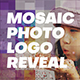 Mosaic Photo Logo Reveal