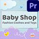 Kids Store / Baby Shop (MOGRT)