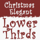 Christmas Elegant Lower Thirds