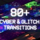 Cyber Glitch Transitions