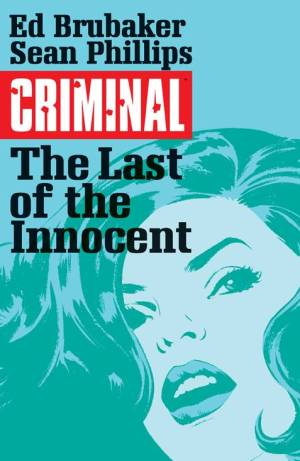 CRIMINAL TP VOL 06 LAST OF INNOCENT (MR)