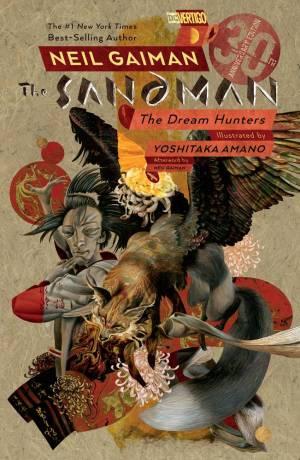 SANDMAN THE DREAM HUNTERS SC 30th ANNIVESARY [Prose Edition]
