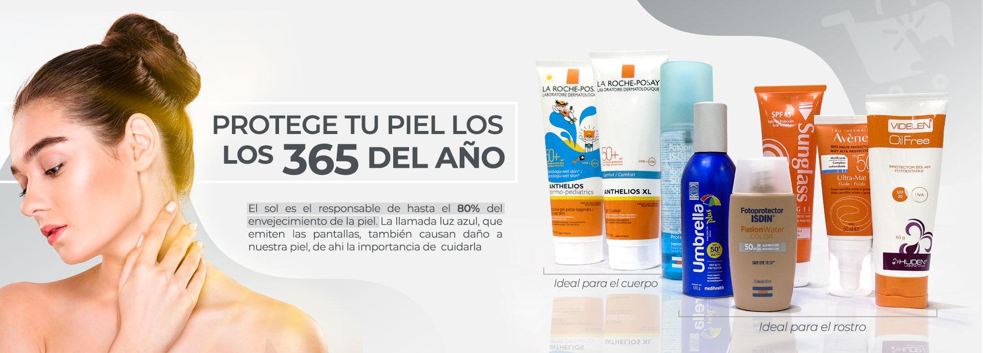 Protege tu piel los 365 días del año