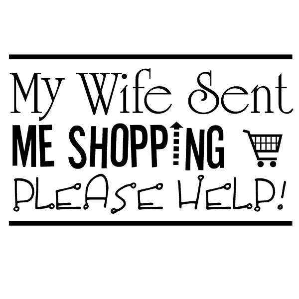 My Wife Sent Me Shopping Tote Bag Graphic