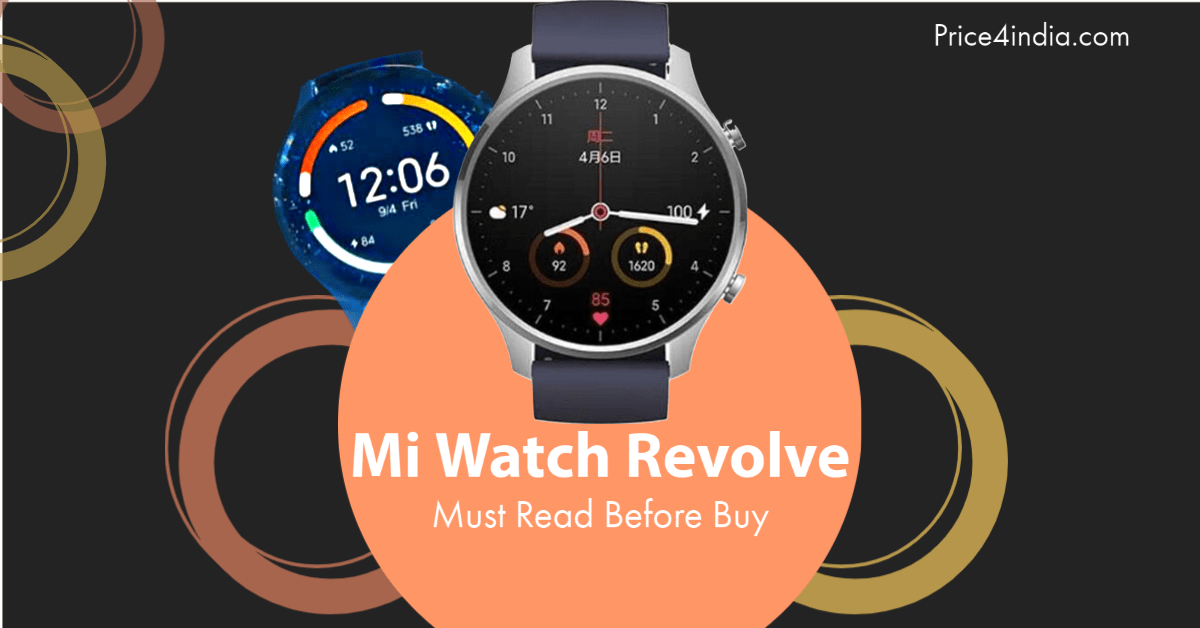 Before Buy Mi Watch Revolve 1.39â AMOLED Screen, 5ATM Water Resistant Review