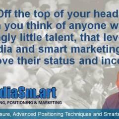 Leveraged Media & Smart Marketing Improve Status & Income