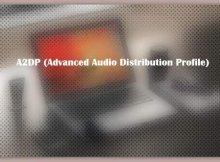 A2DP (Advanced Audio Distribution Profile)