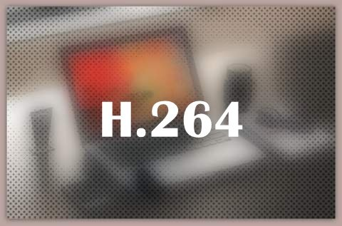 About H.264