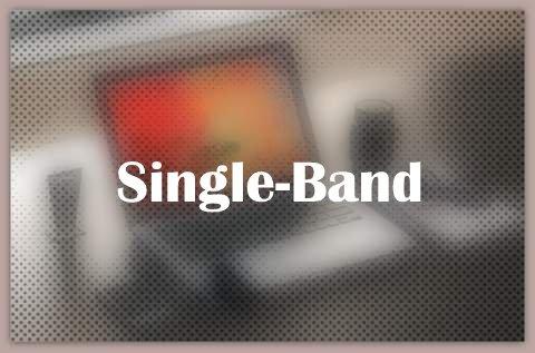 About Single-Band