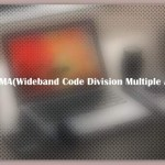 About WCDMA(Wideband Code Division Multiple Access)