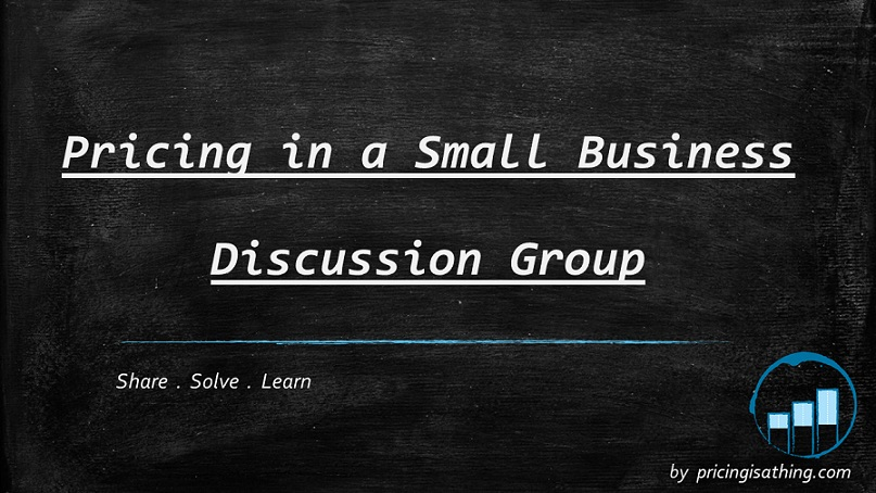 Pricing in a Small Business - Discussion Group