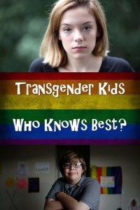 "Poster for ""Transgender Kids: Who Knows Best?"""