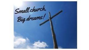 Small church, Big dreams! (1)