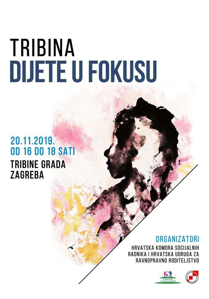"""U srijedu tribina  """"Dijete u fokusu"""" Hrvatske udruge za ravnopravno roditeljstvo"""