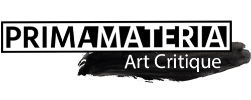 Prima Materia Art Critique