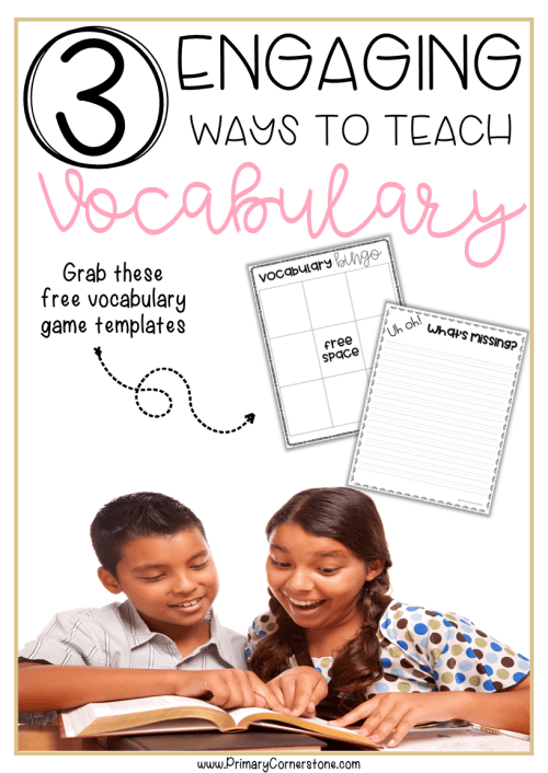 Do you want to teach vocabulary and have your students be engaged and having fun too? These 3 ways to teach vocabulary are effective and fun! Grab the free templates while you're at it!