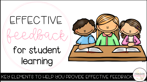 Effective feedback is essential for student learning. Learn how feedback is more than just positive comments and download the FREE resource.