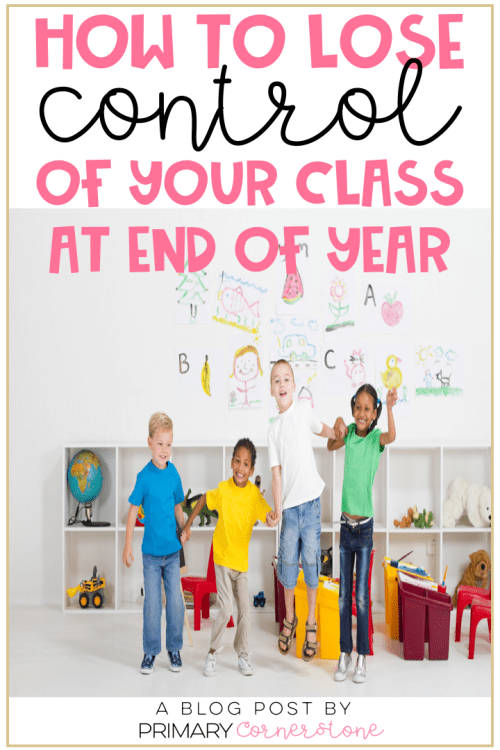 end of the year brings its own set of stress. There are many activities to be done, but as teachers we must be able to keep a sense of structure in order to make it to the end. All the parties and celebrations can quickly lead to an out of control class. Here are some tips to help you keep your classroom management at end of year. #classroommanagement #endofyear