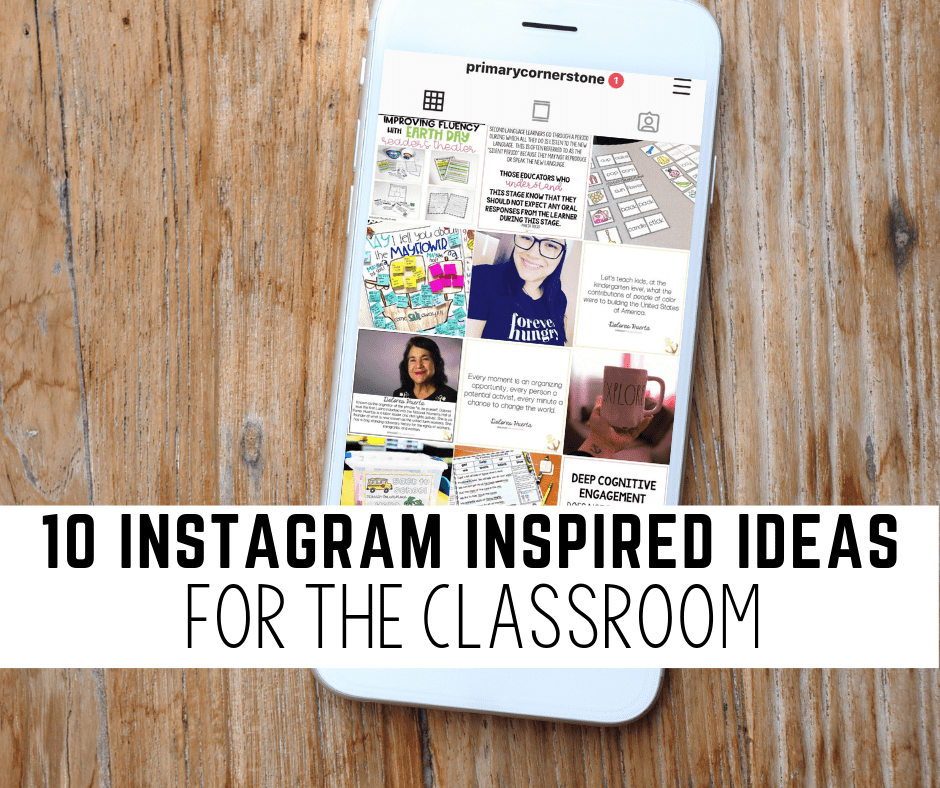 "I absolutely love Instagram.  I am able to find many ideas and inspiration while scrolling through the colorful pictures on my feed. Not everything I see on ""The Gram"" will be appropriate for my classroom or my students, but more often than not, I log out feeling excited for the new ideas I've been inspired by."