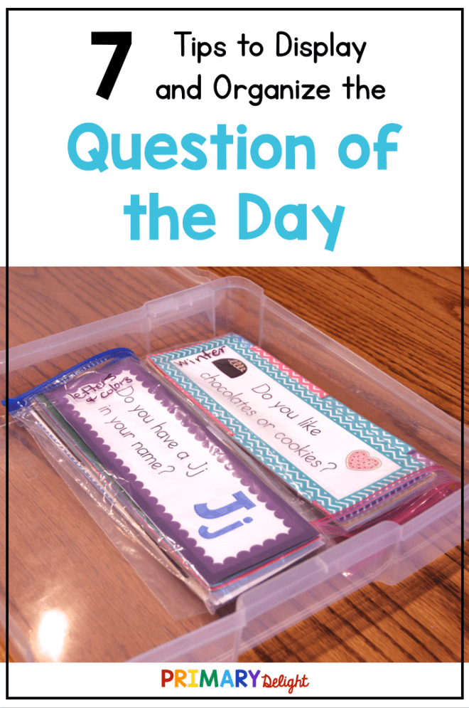 "White background with text that says ""7 Tips to Display and Organize the Question of the Day"" with a photo of question of the day cards stored in a plastic box."