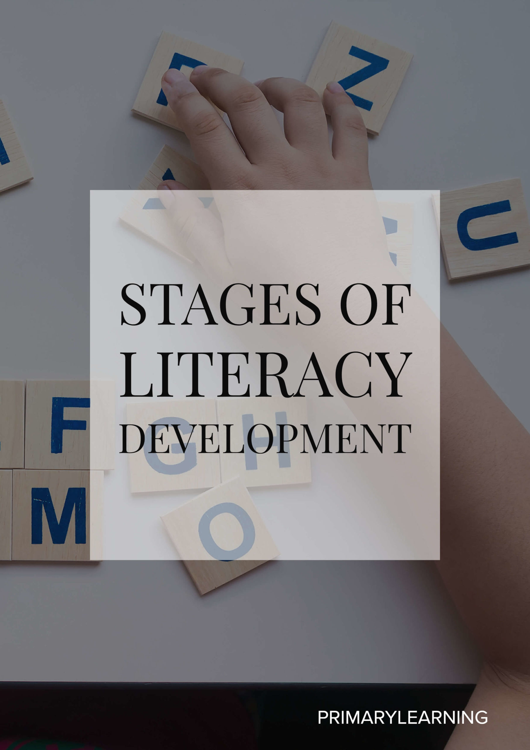 Stages Of Literacy Development
