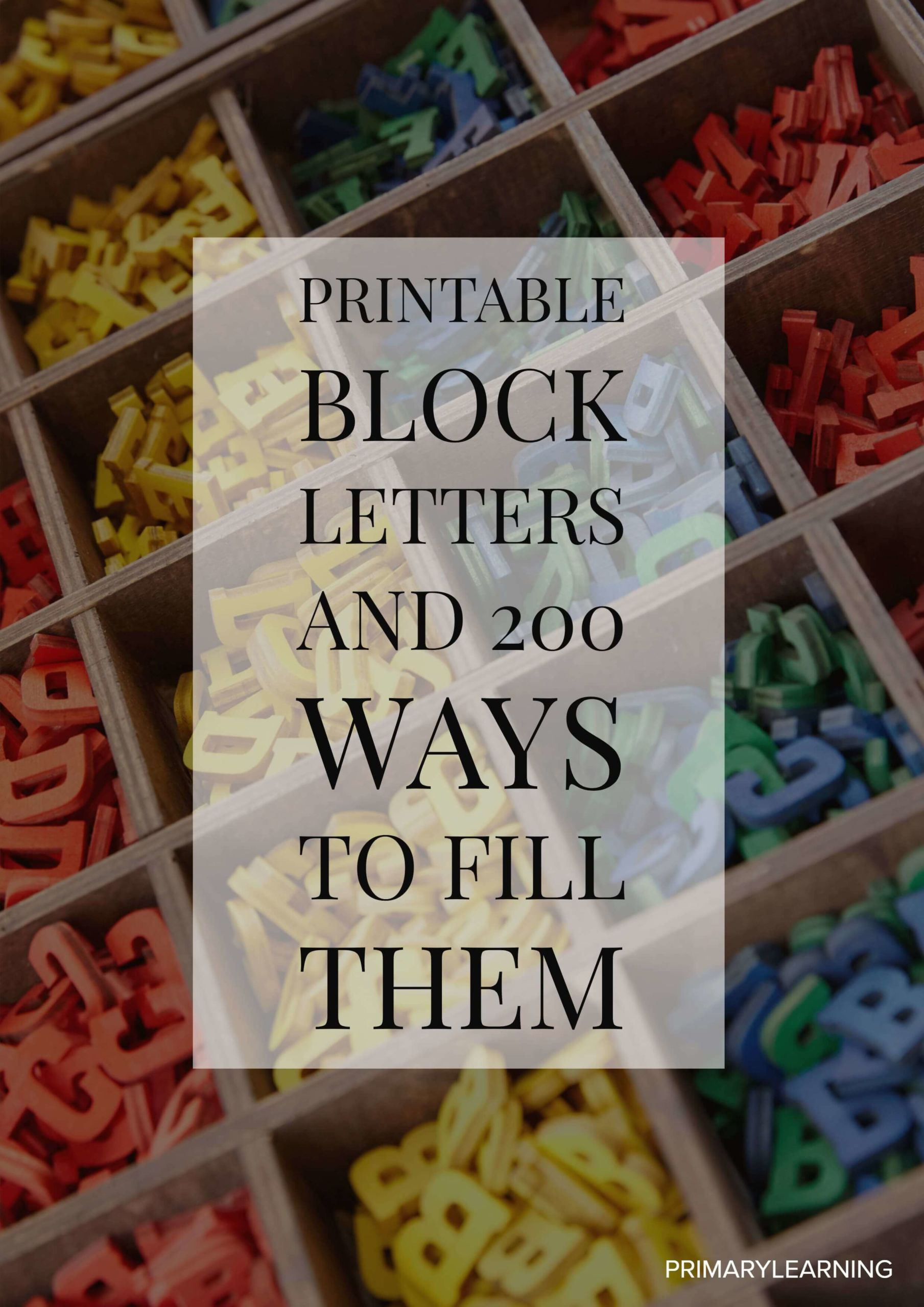 Printable Block Letters Amp 200 Ways To Fill Them