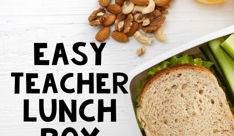 Easy Teacher Lunchbox Ideas