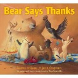 Teacher Approved Thanksgiving Books Bear Says Thanks