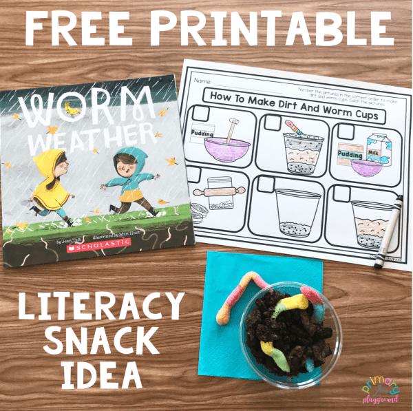 Literacy Snack Idea Wormws Worm Weather - Dirt and worms snack