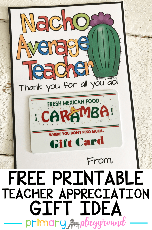 Nacho Average Teacher Gift Idea