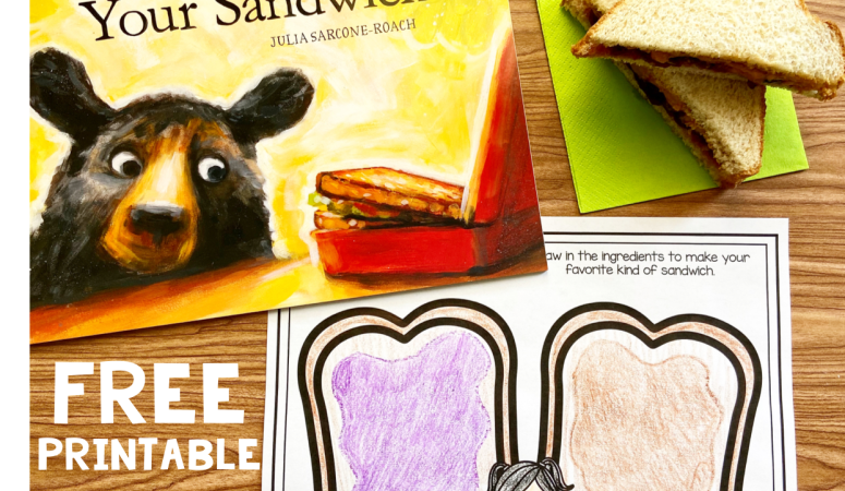 Literacy Snack Idea Bear and Sandwich + Free Printable
