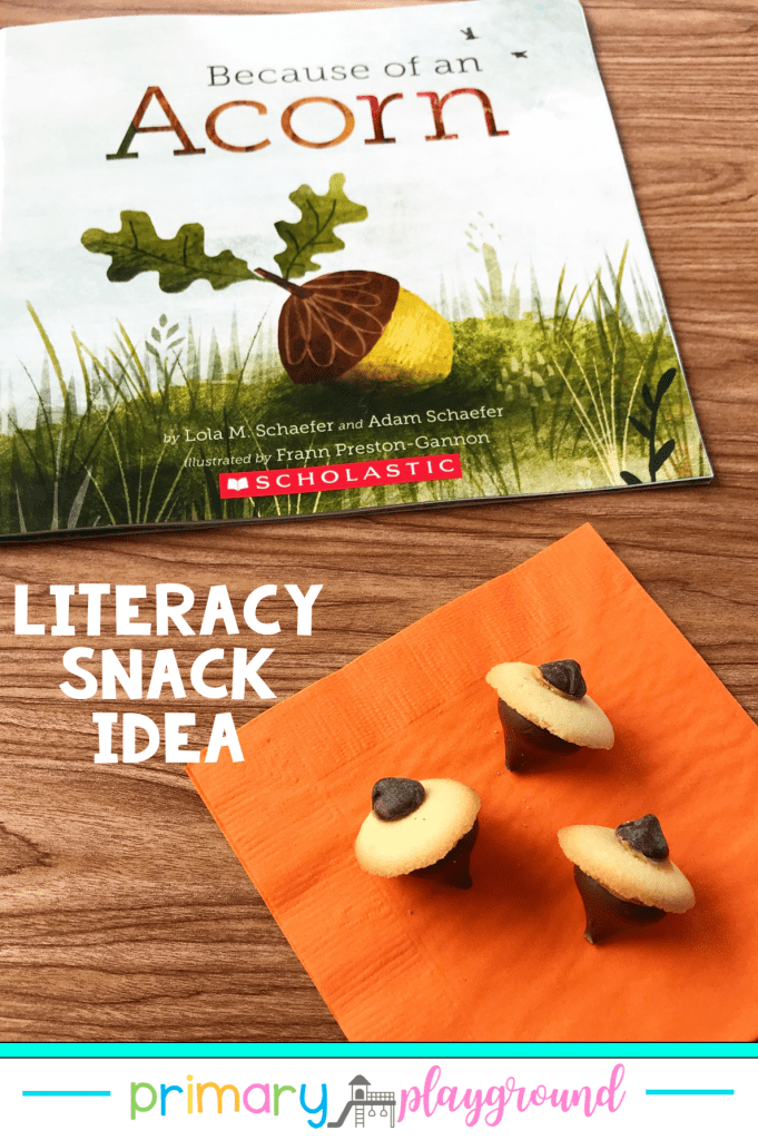 Grab our FREE printable and see our snack idea to use with the book Because Of An Acorn.  It's a great Literacy Snack Idea Acorn Read-Aloud to add to your book collection.