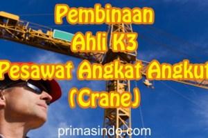 Ahli K3 Pesawat Angkat Angkut