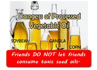 Toxic Seed oils