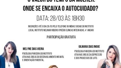 """Photo of ACONTECERÁ O EVENTO GRATUITO """"O VALOR DO TEMPO DA MULHER: ONDE SE ENCAIXA O AUTOCUIDADO?"""""""