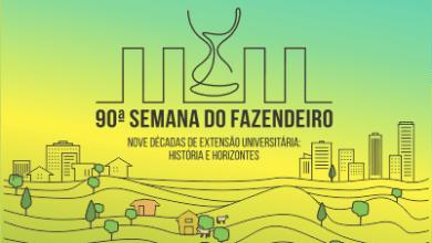 Photo of PRAZO DAS INSCRIÇÕES VIA INTERNET PARA 90ª SEMANA DO FAZENDEIRO É PRORROGADO