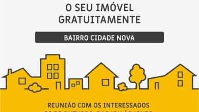 Photo of Moradores do bairro Cidade Nova poderão regularizar seus imóveis gratuitamente